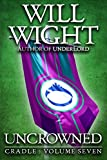 Uncrowned (Cradle Book 7) (English Edition)