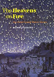 The Heavens on Fire: The Great Leonid Meteor Storms