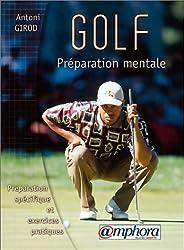 Golf, préparation mentale. Préparation spécifique et exercices pratiques