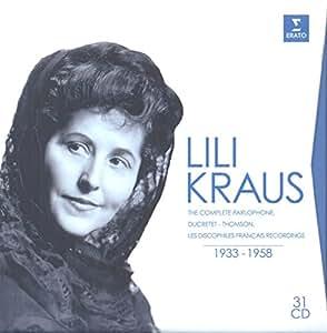 Lili Kraus : The Complete Parlophone, Ducretet-Thomson, Les Discophiles Francais Recordings, 1933-1958
