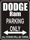 PEMA Parkplatz - Parking Only dodge-ram - Parkplatzschild
