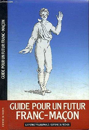 Guide pour un futur franc-maçon
