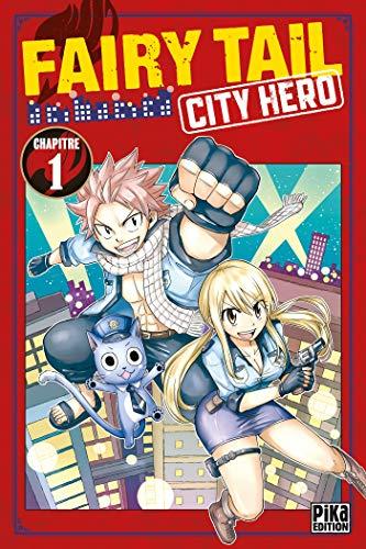 Couverture du livre Fairy Tail - City Hero Chapitre 1
