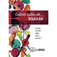 Cuánto sabes de... Squash