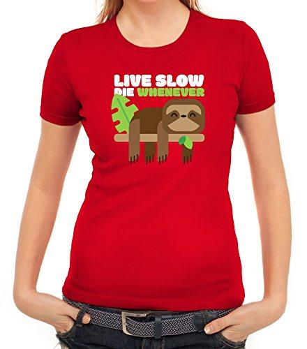 Faultier Damen T-Shirt mit Live Slow Die Whenever Motiv von ShirtStreet Rot