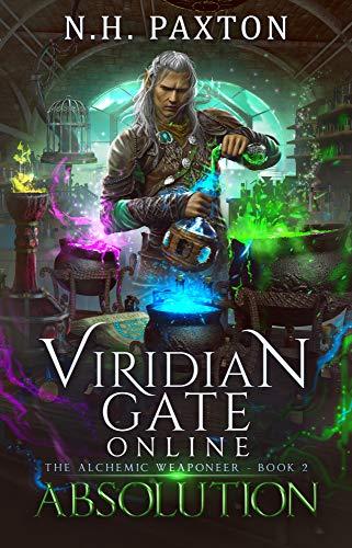 Viridian Gate Online: Absolution: A litRPG