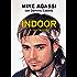 Indoor: La nostra storia
