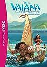 Vaiana, la légende du bout du monde - Le roman du film par Disney