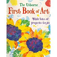 The Usborne First Book of Art