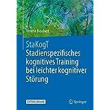 StaKogT - Stadienspezifisches kognitives Training bei leichter kognitiver Störung (Psychotherapie: Manuale)