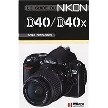Le guide du Nikon D40/D40X