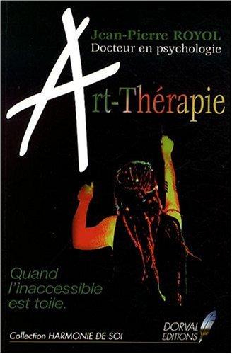 Art Thérapie - Quand l'Inaccessible Est Toile par Jean-Pierre Royol