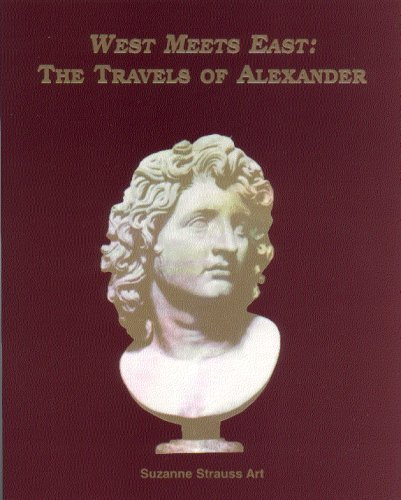 Early Times : West Meets East - The Story of Alexander by Suzanne Strauss Art (1996-01-01)