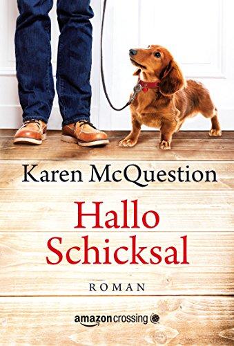 Buchseite und Rezensionen zu 'Hallo Schicksal' von Karen McQuestion