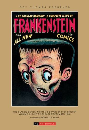 ROY THOMAS PRESENTS BRIEFER FRANKENSTEIN HC 1945-1946 por Thomas Roy
