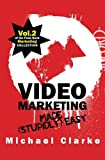 Recommended: Video Marketing Made (Stupidly) Easy: Vol.2 of the Punk Rock Marketing Collection