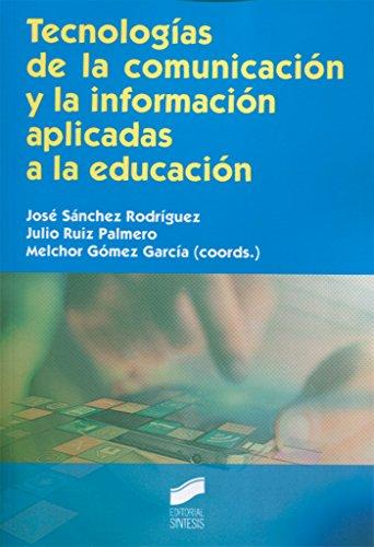 Tecnologías de la comunicación y la información aplicadas a la educación
