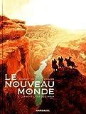 Le Nouveau Monde - Tome 2 - Sept cités de Cibola (Les)