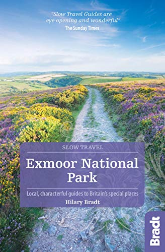 Exmoor (Bradt Travel Guides (Slow Travel series))