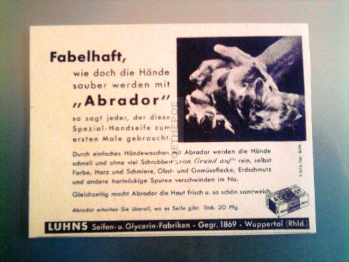 1937 : Anzeige: ABRADOR / LUHNS SEIFEN - Format: ca. 140 x 100 mm - alte Werbung /Originalwerbung/ Printwerbung /Anzeigenwerbung
