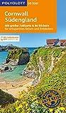 POLYGLOTT on tour Reisef�hrer Cornwall & S�dengland: Mit gro�er Faltkarte und 80 Stickern
