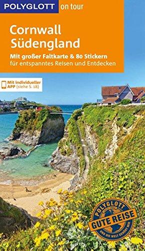 POLYGLOTT on tour Reiseführer Cornwall & Südengland: Mit großer Faltkarte und 80 Stickern