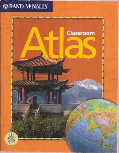 Rand McNally Classroom Atlas (2007 Revised Edition)