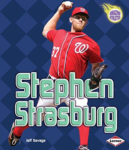 Stephen Strasburg (Amazing Athletes)