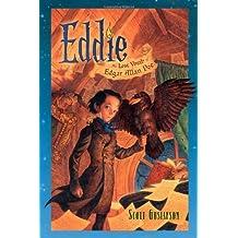 Eddie: The Lost Youth of Edgar Allan Poe by Scott Gustafson (2012-08-07)