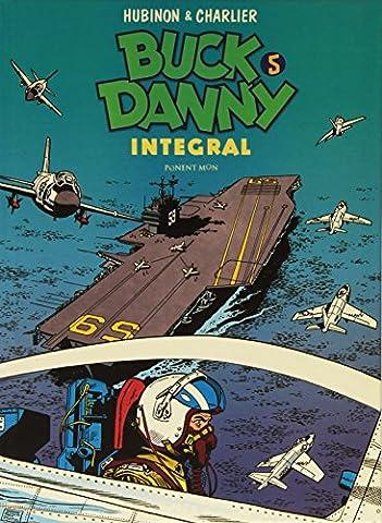 Buck Danny Integral, 5 [ Livre importé d´Espagne ]