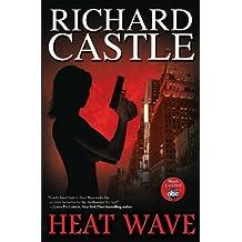 Heat Wave (Nikki Heat) by Richard Castle (2009-09-29)