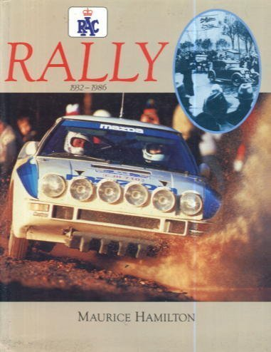 Royal Automobile Club Rally, 1932-86 por Maurice Hamilton