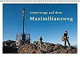 Unterwegs auf dem Maximiliansweg (Wandkalender 2018 DIN A3 quer): Auf königlichen Wegen vom Bodensee bis Berchtesgaden. (Monatskalender, 14 Seiten ) ... 04, 2017] Haas und Nicki Sinanis, Bettina