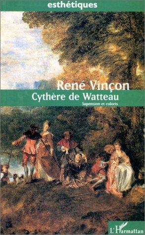 Cythère de Watteau: Suspension et coloris
