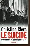 Journal intime de jacques chirac 97 - 98. le suicide .