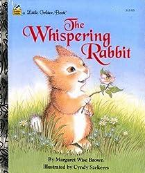 The Whispering Rabbit (Little Golden Book)