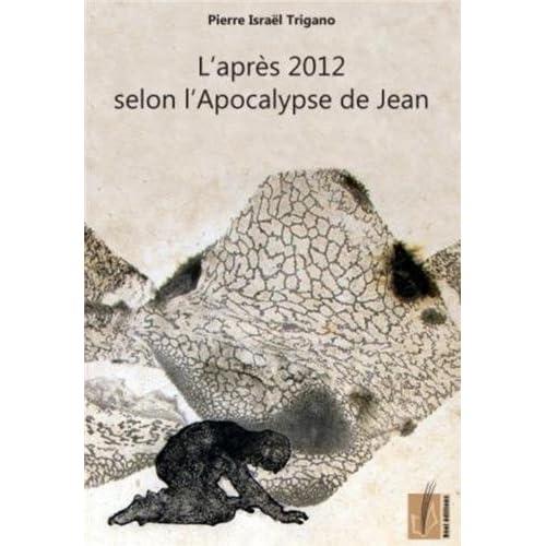 L'après 2012 selon l'Apocalypse de Jean