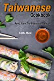 Taiwanese Cookbook: Food from The Streets of Taiwan (English Edition)