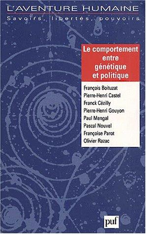 L'aventure humaine N° 11/2000 : Le comportement entre génétique et politique