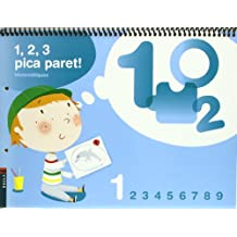1, 2, 3 Pica paret - Quadern de Matemàtiques 1 - C.Infantil (Projecte 1, 2, 3 Pica paret!)