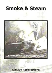 Smoke & Steam - A Celebration Dvd (Steam Engines,Trains) - Railway Recollections