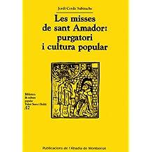 Les mises de sant Amador (Biblioteca de Cultura Popular Valeri Serra i Boldú)