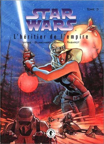 Star wars, l'heritier de l empire, tome 3 :