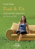 Faul & Fit (Amazon.de)