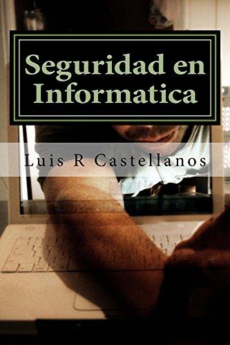 Seguridad en Informatica: 2da Edición ampliada eBook: Castellanos ...