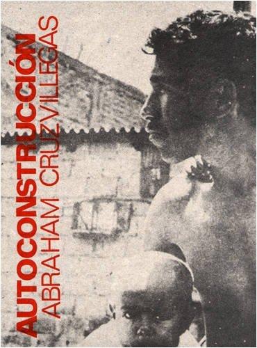 Abraham Cruzvillegas: Autoconstruccion by Francis McKee (2008-11-01) por Francis McKee;Abraham Cruzvillegas