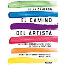 El camino del artista/The Artist's Way (Cuerpo y mente, Band 718003)