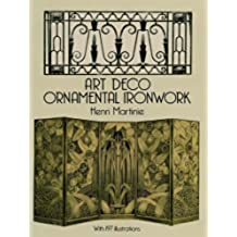 Art Deco Ornamental Ironwork (Dover Jewelry and Metalwork)
