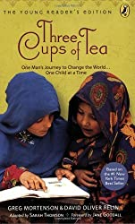 Three Cups of Tea: One Man's Journey to Change the World... One Child at a Time (Young Reader's Edition) by Greg Mortenson (2009-01-22)
