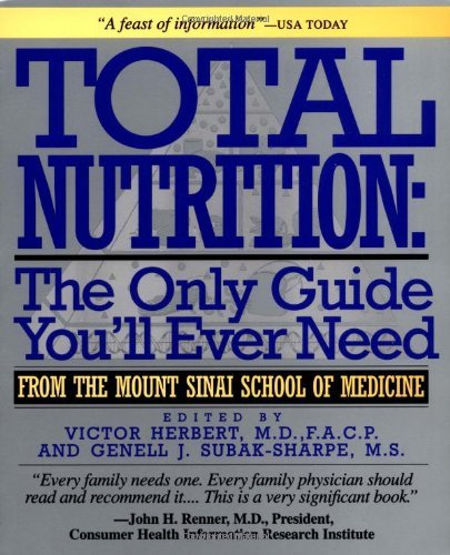 Total Nutrition: The Only Guide You'll Ever Need - From the Mount Sinai School of Medicine by Herbert (1-Jun-1995) Paperback par Herbert